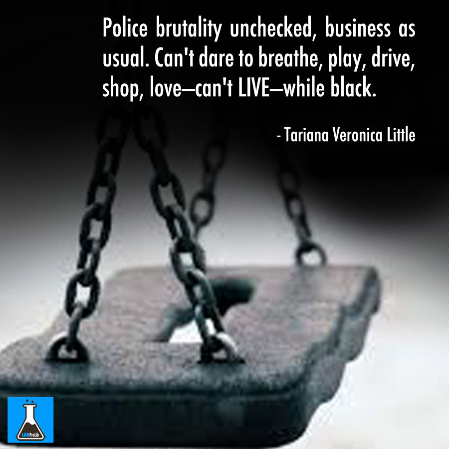 Police brutality unchecked - LABProLib